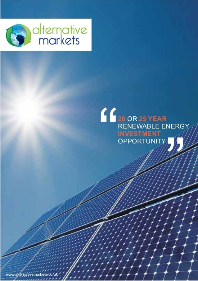 20 OR 25 YEAR                               RENEWABLE ENERGY                               INVESTMENT                     ...