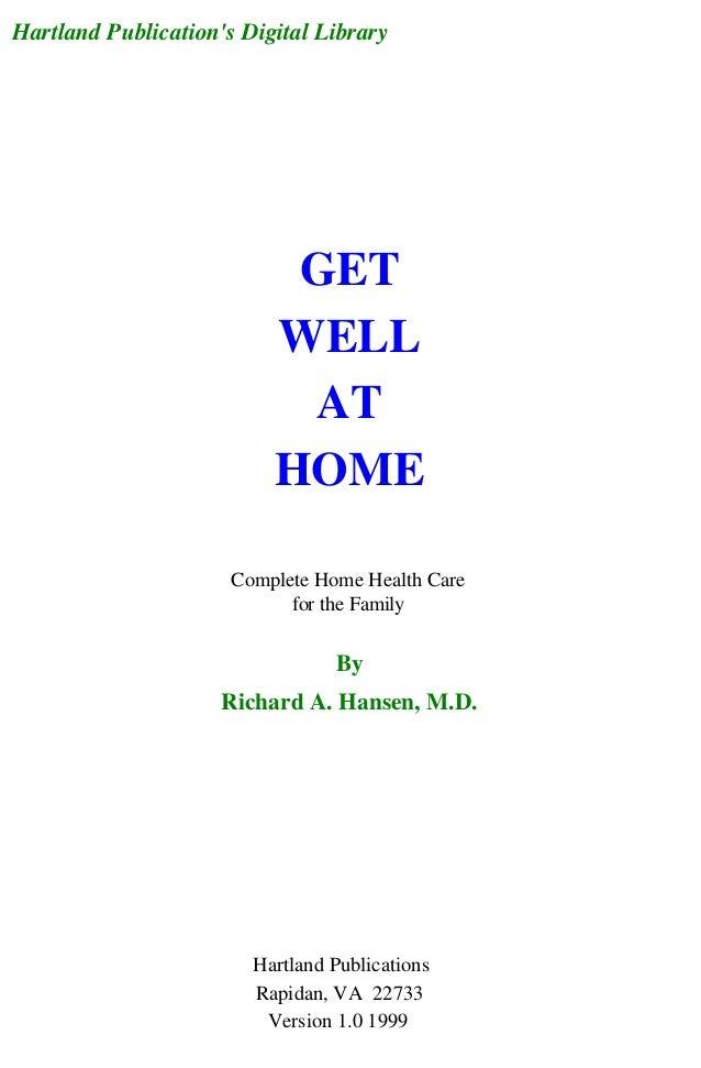 (Alternative medicine) get well at home (natural healing remedies, cancer, heart disease, arthritis, more!)   copia