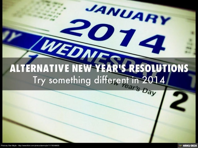 Alternative New Year's Resolutions