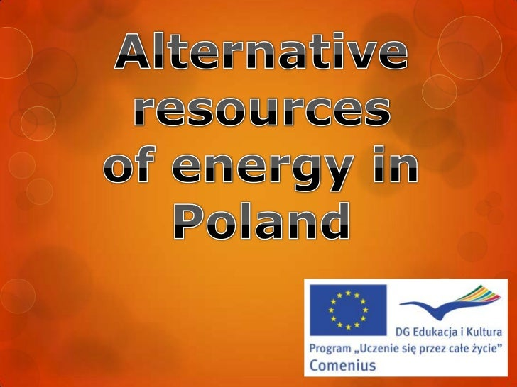 Alternative resources of energy in poland