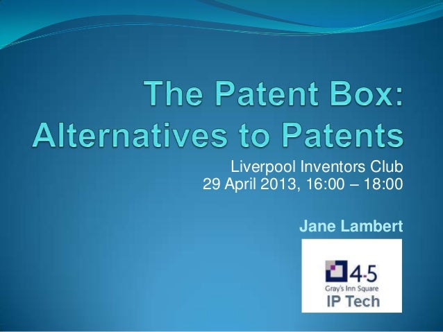 Liverpool Inventors Club29 April 2013, 16:00 – 18:00Jane Lambert