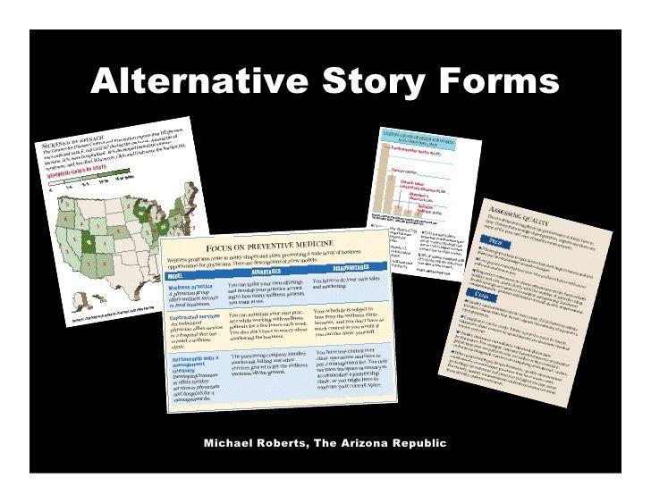 Alternative Story Forms          Michael Roberts, The Arizona Republic