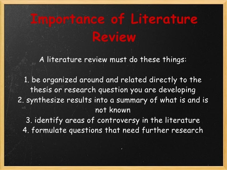 an introduction to the importance of literature A literature review is both a summary and explanation of the as part of an introduction sciences it is important that your literature be.