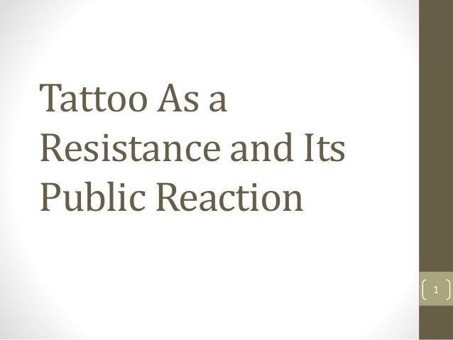 Cihan Ertan - Tattoo As a Resistance and Its Public Reaction