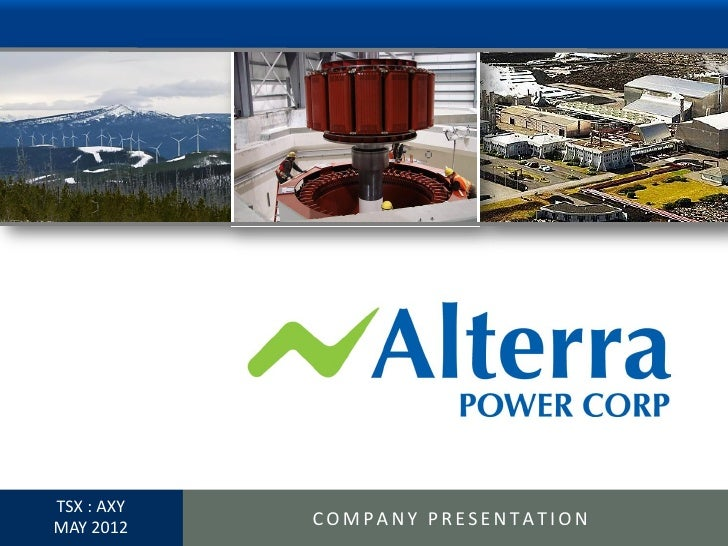 Alterra Presentation May 29 - 2012