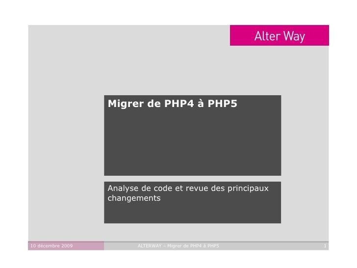Migrer de PHP4 à PHP5 Analyse de code et revue des principaux changements