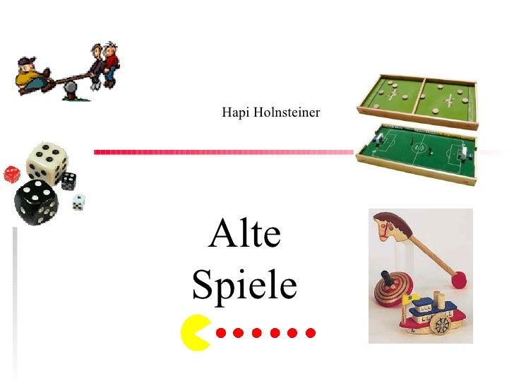 Alte Spiele Hapi Holnsteiner