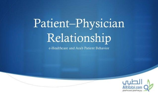 S Patient–Physician Relationship e-Healthcare and Arab Patient Behavior
