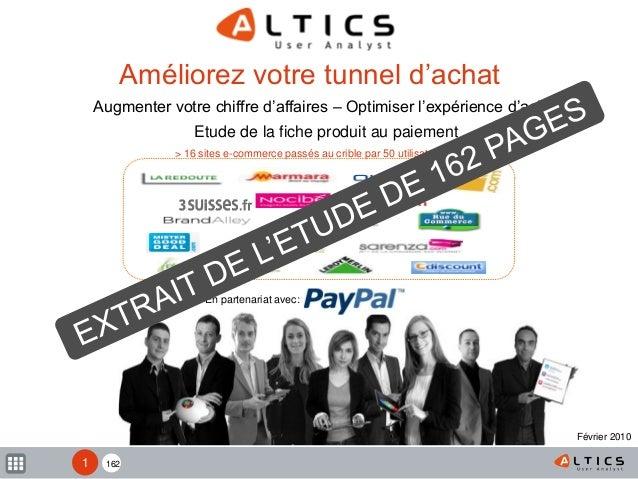 162 En partenariat avec: > 16 sites e-commerce passés au crible par 50 utilisateurs Améliorez votre tunnel d'achat Augment...