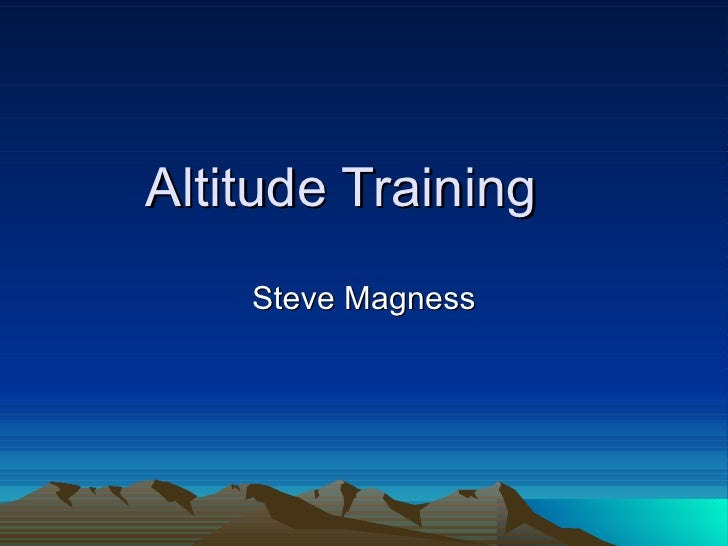 Altitude Training Steve Magness