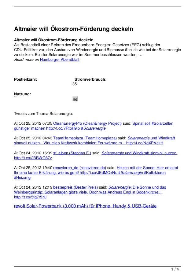Altmaier will Ökostrom-Förderung deckelnAltmaier will Ökostrom-Förderung deckelnAls Bestandteil einer Reform des Erneuerba...