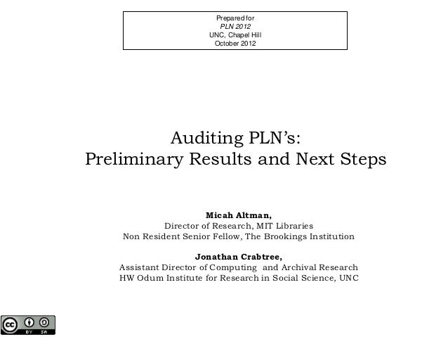 Auditing PLN's: Preliminary Results