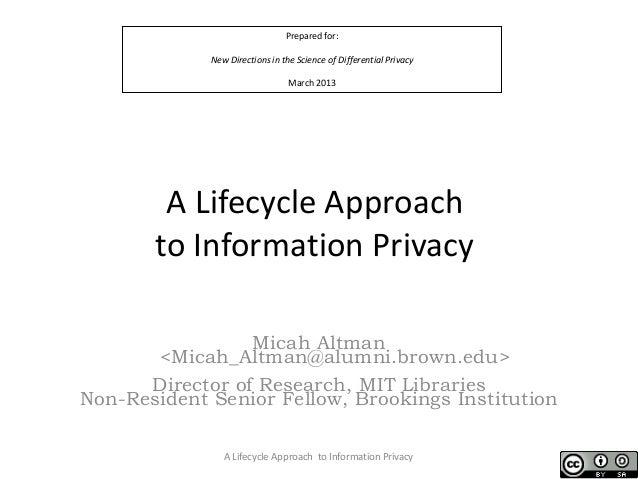A Lifecycle Approach to Information Privacy