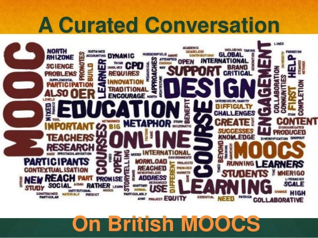 A Curated Conversation On British MOOCS