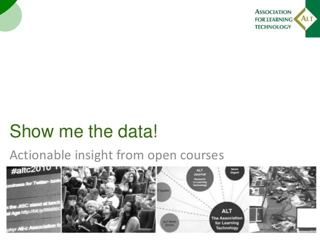 Show me the data! Actionable insight from open courses