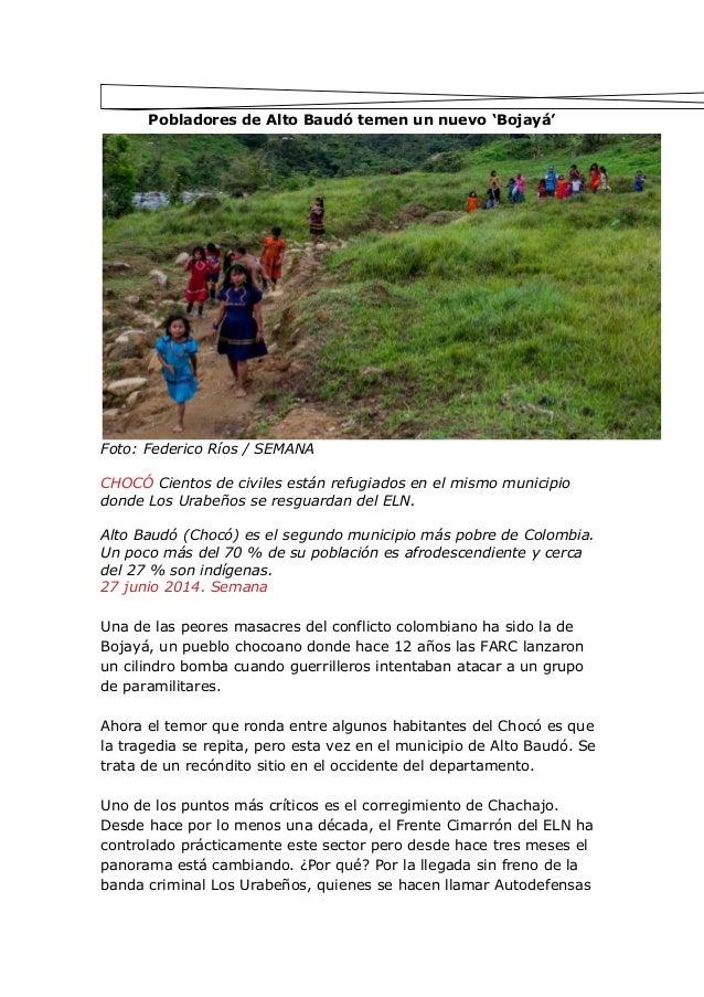 Pobladores de Alto Baudó temen un nuevo 'Bojayá' Foto: Federico Ríos / SEMANA CHOCÓ Cientos de civiles están refugiados en...
