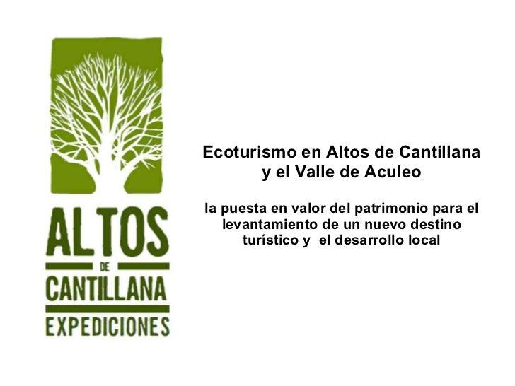 Ecoturismo en Altos de Cantillana y el Valle de Aculeo la puesta en valor del patrimonio para el levantamiento de un nuevo...