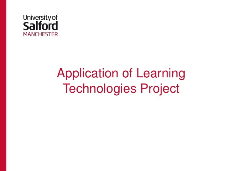 Application of Learning Technologies Project