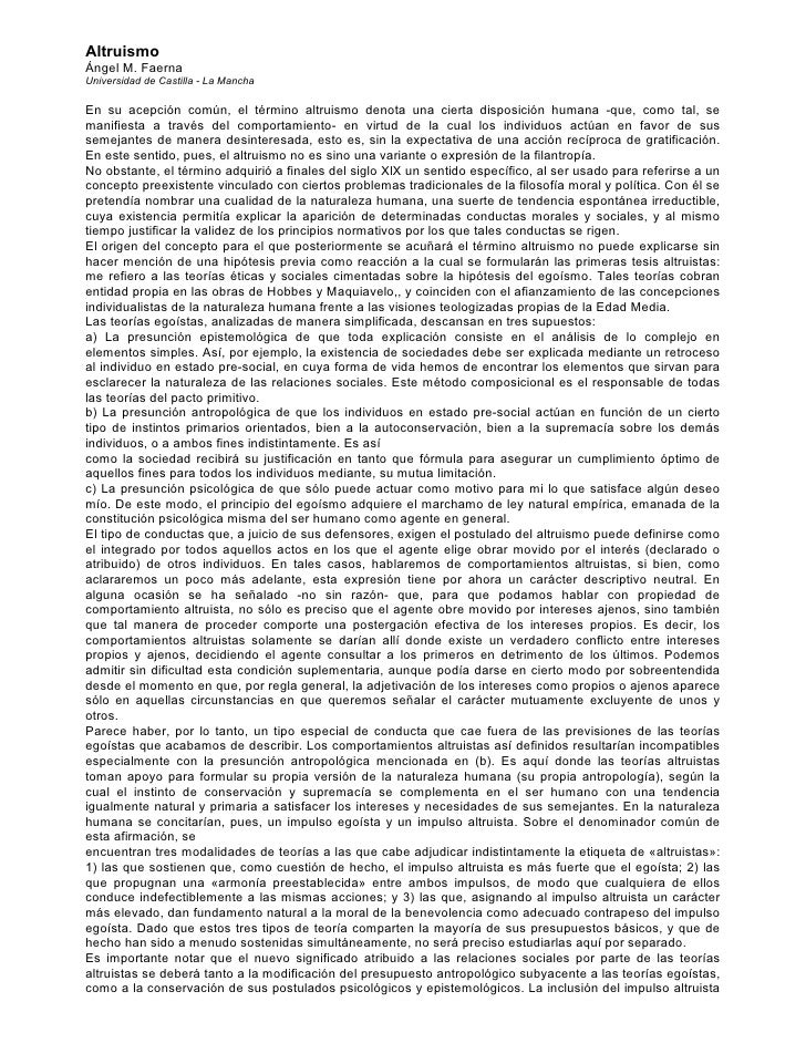 Altruismo Ángel M. Faerna Universidad de Castilla - La Mancha  En su acepción común, el término altruismo denota una ciert...