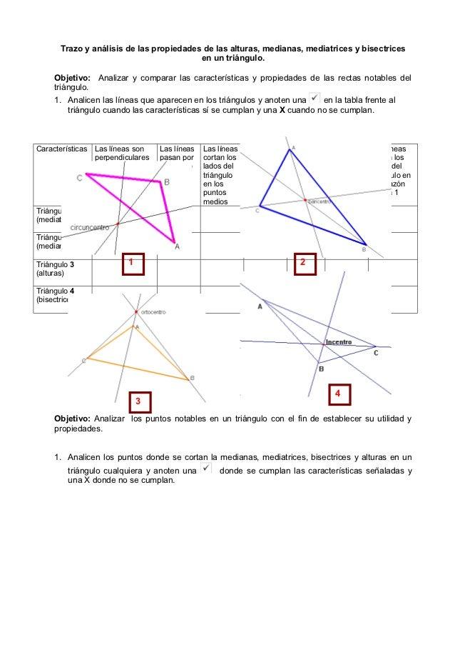 Trazo y análisis de las propiedades de las alturas, medianas, mediatrices y bisectrices                                   ...