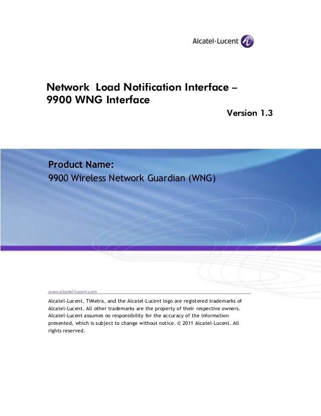 Network Load Notification Interface – 9900 WNG Interface Version 1.3 Product Name: 9900 Wireless Network Guardian (WNG) ww...