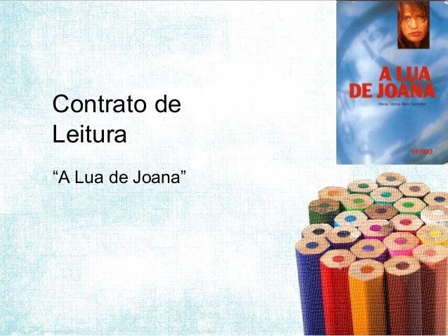 """Contrato deLeitura""""A Lua de Joana"""""""