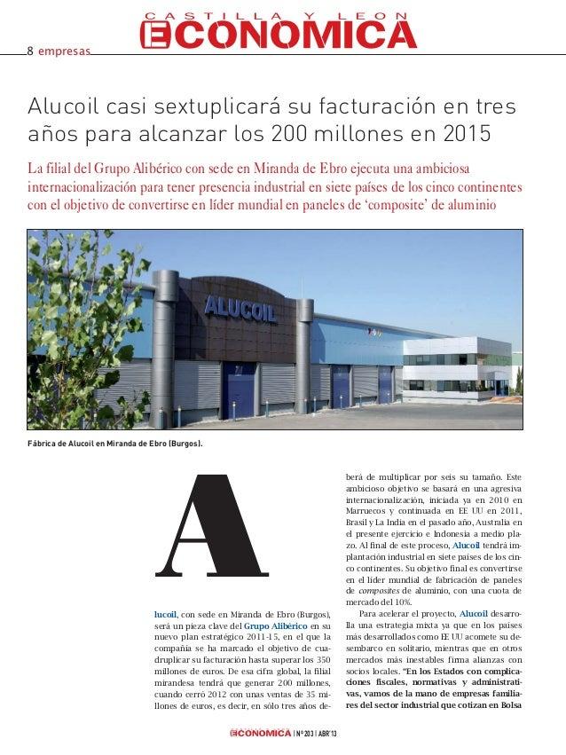 lucoil, con sede en Miranda de Ebro (Burgos),será un pieza clave del Grupo Alibérico en sunuevo plan estratégico 2011-15, ...