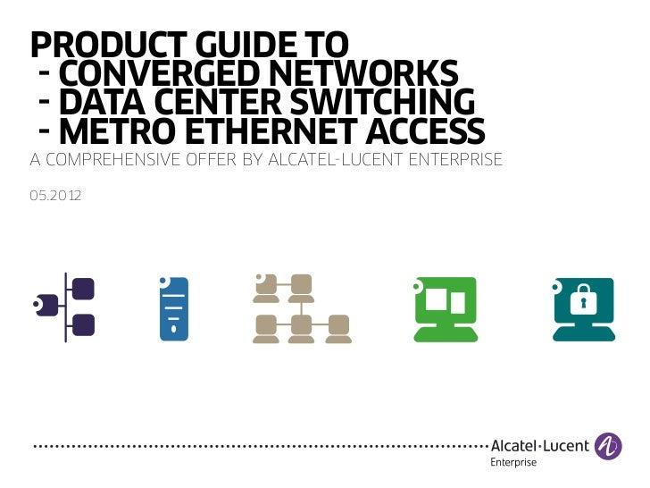 Alcatel-Lucent Enterprise Product Guide
