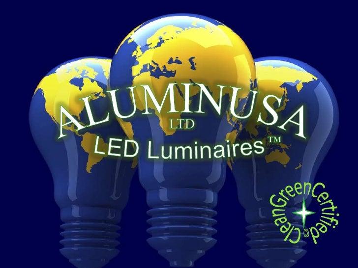 Alumin USA, LTD, LED Lights Presentation, Alumin, LED Lights,