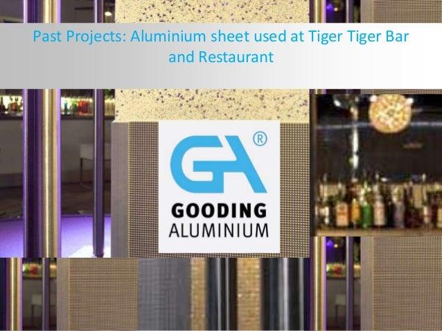 Past Projects: Aluminium sheet used at Tiger Tiger Bar and Restaurant