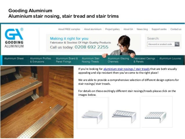 Gooding Aluminium Aluminium stair nosing, stair tread and stair trims If you're looking for aluminium stair nosings / stai...