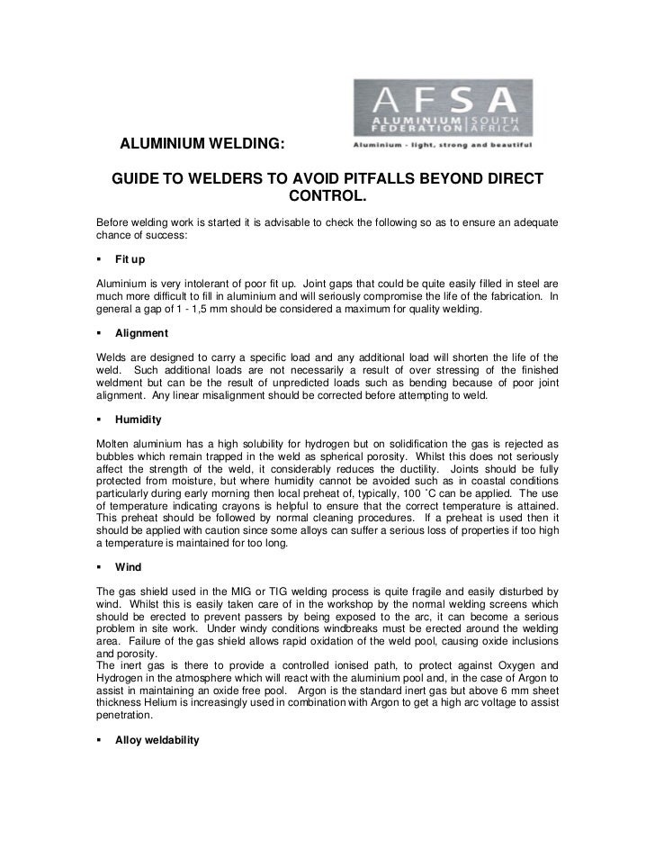 ALUMINIUM WELDING:   GUIDE TO WELDERS TO AVOID PITFALLS BEYOND DIRECT                      CONTROL.Before welding work is ...