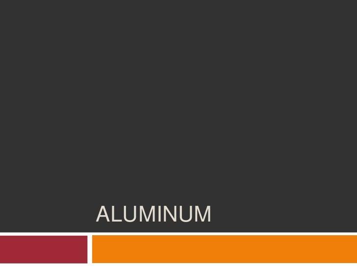 Aluminum<br />
