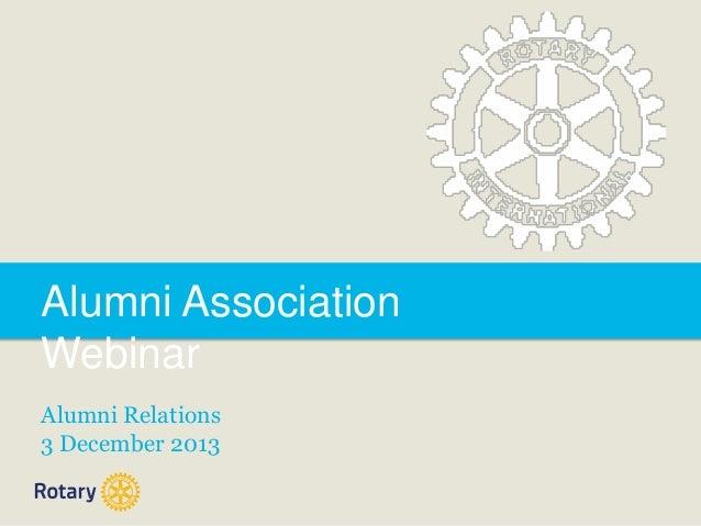 Alumni Association Webinar Alumni Relations 3 December 2013