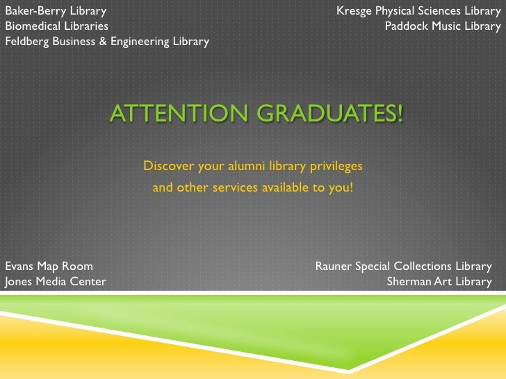 Baker-Berry Library                                          Kresge Physical Sciences LibraryBiomedical Libraries         ...