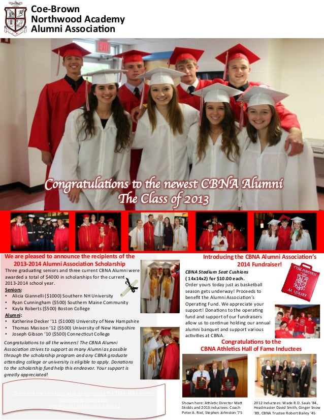 Coe-­‐Brown	    Northwood	   Academy	    Alumni	   Associa7on	     We	   are	   pleased	   to	   announce	   the	   recipi...