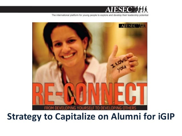 Strategy to Capitalize on Alumni for iGIP