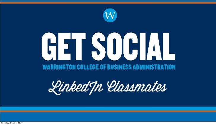 Get Social: LinkedIn Classmates