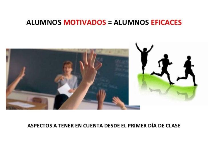 Alumnos motivados y eficaces