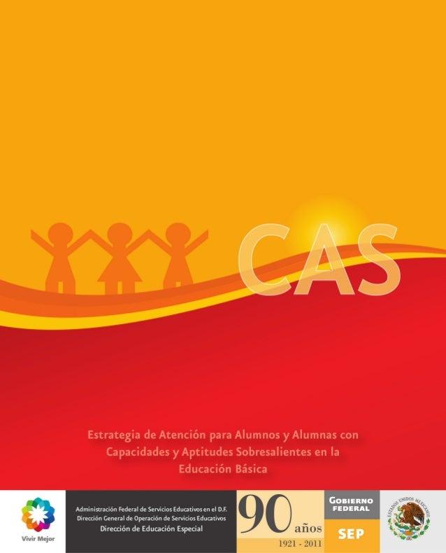 Estrategia de Atención para Alumnos y Alumnas con Capacidades y Aptitudes Sobresalientes en la Educación Básica del D.F.