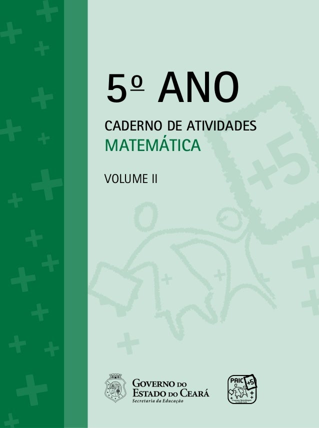 5oANOCADERNO DE ATIVIDADESMATEMÁTICAVolume ii