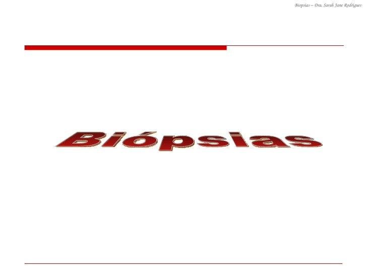 Biópsias