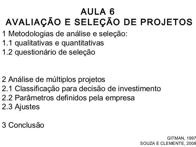 Alunos aula 6_avaliacao_e_selecao_de_projetos