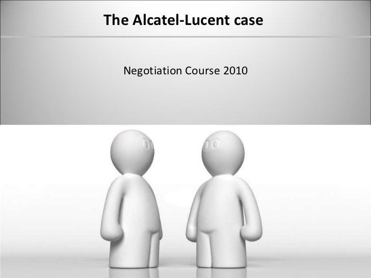 The Alcatel-Lucent case  Negotiation Course 2010