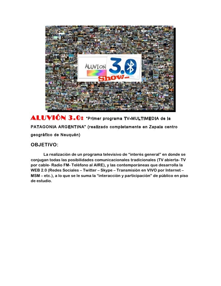 """ALUVIÓN 3.0:                 """"Primer programa TV-MULTIMEDIA de laPATAGONIA ARGENTINA"""" (realizado completamente en Zapala c..."""