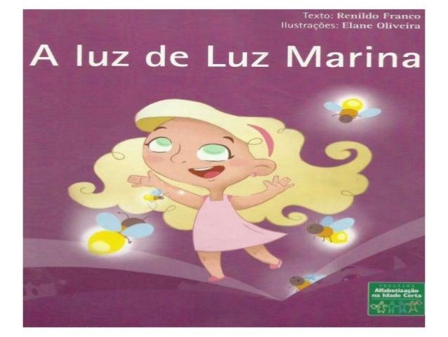 Texto:  Rcnildu Franco Ilustrações:  Elanc Oliveira  A luz de Luz | /Iarina  - ¡Laçao e CPI' c. :