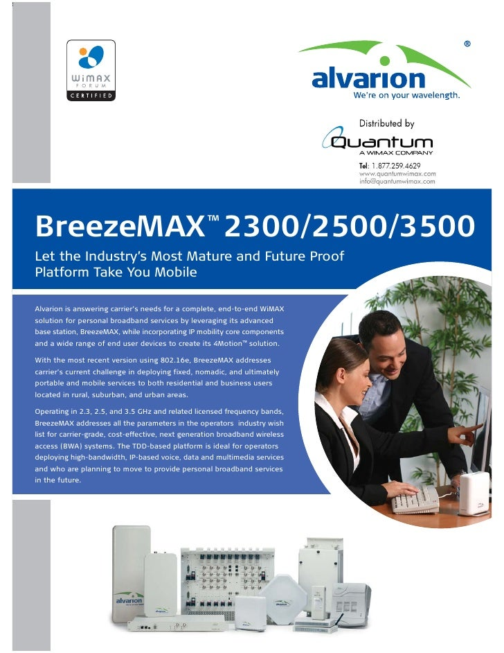 BreezeMAX 2300/2500/3500                           ™  Let the Industry's Most Mature and Future Proof Platform Take You Mo...