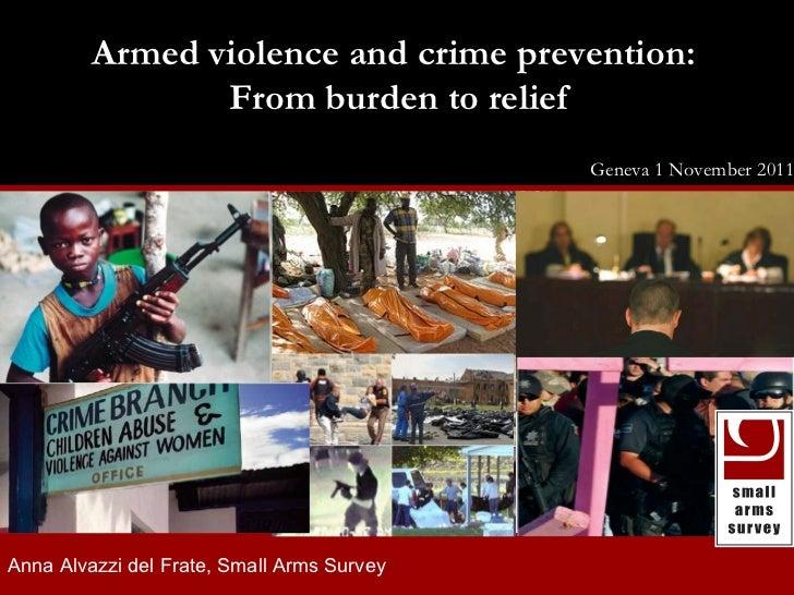 Anna Alvazzi - Small Arms Survey