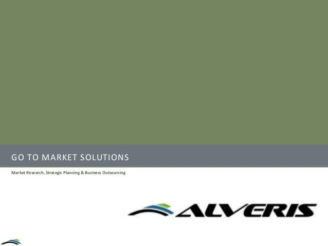GO TO MARKET SOLUTIONS Market Research, Strategic Planning & Business Outsourcing