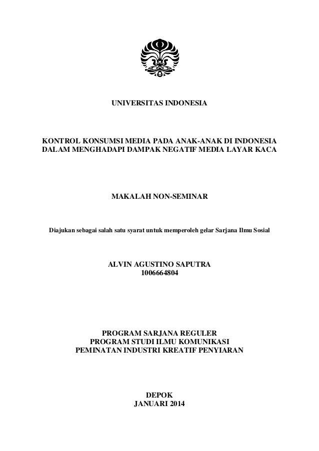 UNIVERSITAS INDONESIA  KONTROL KONSUMSI MEDIA PADA ANAK-ANAK DI INDONESIA DALAM MENGHADAPI DAMPAK NEGATIF MEDIA LAYAR KACA...